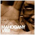 Roy Ayers: Mahogany Vibe