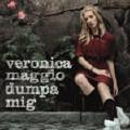 Veronica Maggio: Dumpa mig