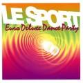 Le Sport: Euro Deluxe Dance Party