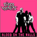 Disco Volante: Blood on the Walls