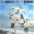 Art of Noise: The Best of the Art of Noise – Art Works 12
