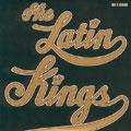 The Latin Kings: De e knas