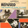 Refused: The shape of punk to come
