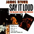 James Brown: Say It Loud - I'm Black and I'm Proud