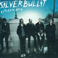 Silverbullit: Citizen Bird