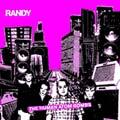 Randy: The Human Atom-Bombs