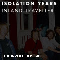 Isolation Years: Inland Traveller