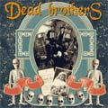 The Dead Brothers: Dead Music for Dead People
