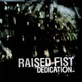 Raised Fist: Dedication