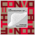 The Convocation of...: Pyramid Technology
