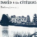 David & the Citizens: Pink Evening (Send Me Off...)