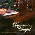 Dynamo Chapel: Secrets Surrendered (Before They're Even Kept)