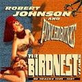 Robert Johnson and Punchdrunks: The Birdnest Years