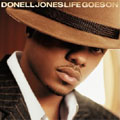 Donell Jones: Life Goes On