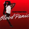 Moneybrother: Blood Panic