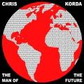 Chris Korda: The Man of the Future