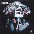 London Elektricity: Billion Dollar Gravy