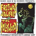 Freeway Jackals vs. The Hollywoods: Psychobilly Mayhem Meets Garage Surf