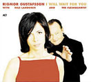 Rigmor Gustafsson with Nils Landgren: I Will Wait for You - Sentimental Journey II