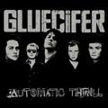 Gluecifer: Automatic Thrill