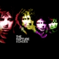 The Rapture: Echoes