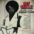 Skillz: Got Skillz: The James Brown Collection