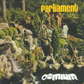 Parliament: Osmium - The Complete Invictus Recordings