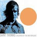 St. Thomas: Children of the New Brigade
