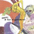 Danny & the Nightmares: Freak Brain