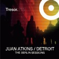 Juan Atkins: The Berlin Sessions