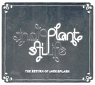 Plantlife: The Return of Jack Splash
