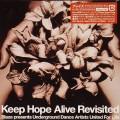 Blaze & Underground Dance Artists United for Life: Keep Hope Alive Revisited