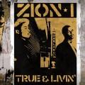 Zion I: True & Livin'