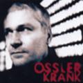 Ossler: Krank