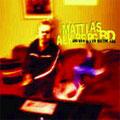 Mattias Alkberg BD: Jag ska bli en bättre vän