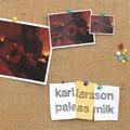 Karl Larsson: Pale As Milk