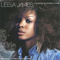 Leela James: A Change Is Gonna Come