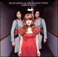 Jenny  Lewis with the Watson Twins: Rabbit Fur Coat