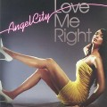 Angel City: Love Me Right