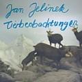 Jan Jelinek: Tierbeobachtungen