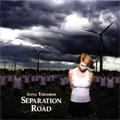 Anna Ternheim: Separation Road