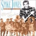 Spike Jones and his City Slickers: Musical Mayhem