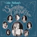 Jolie Holland: Springtime Can Kill You