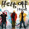 Helt Off: I huset
