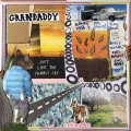 Grandaddy: Just Like the Fambly Cat