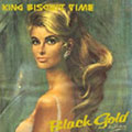 King Biscuit Time: Black Gold