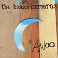The Hidden Cameras: Awoo