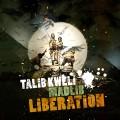 Talib Kweli & Madlib: Liberation