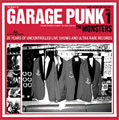 The Monsters: Garage Punk Vol. 1