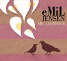 Emil Jensen: Mellansnack